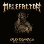 Malefactor: Old Demons (The Unholy Metal Tapes 1993-1995)