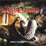 Fatal Scream: From Silence To Chaos