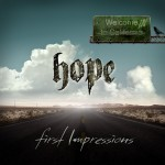 Hope: First Impressions