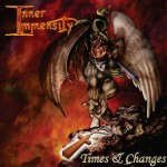Inner Immensity: Times & Changes
