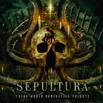 Sepultura's Tribute: Third World Domination