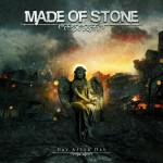 Made Of Stone: Day After Day