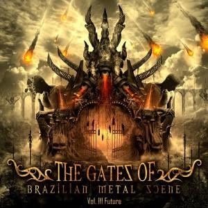 The Gates Of Brazilian Metal Scene: Vol. III Future