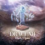 Drace XII: Dark Opus