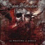 Dying Suffocation: The Meeting Of Souls