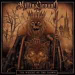 Killin' Ground: The Weight of The Crown